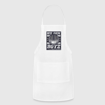 we dem boyz - Adjustable Apron