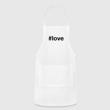 Love - Hashtag Design (Black Letters) - Adjustable Apron