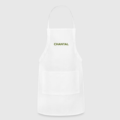 Looking For Chantal. - Adjustable Apron