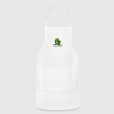 Still Looking For My Prince - Adjustable Apron