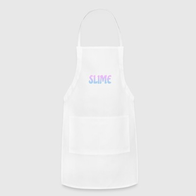 Girls Just Wanna Have Fun With Slime - Adjustable Apron