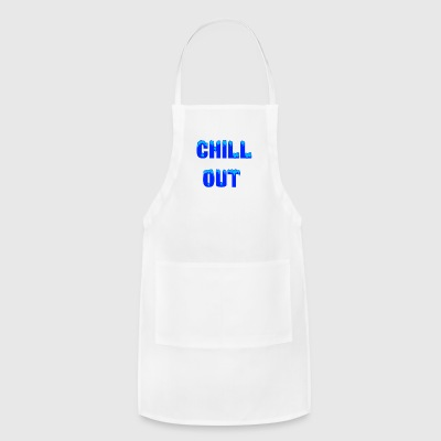 chill out - Adjustable Apron