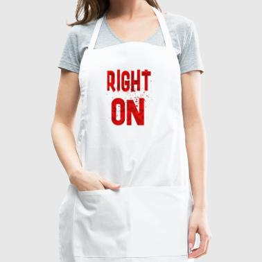 Right on - Adjustable Apron