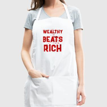 Wealthy beats rich - Adjustable Apron