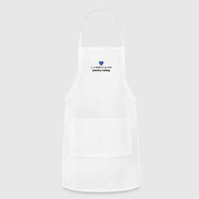 gift single taken relationship with jewelry making - Adjustable Apron