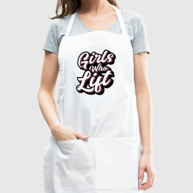 Girls Who Lift Script - Adjustable Apron