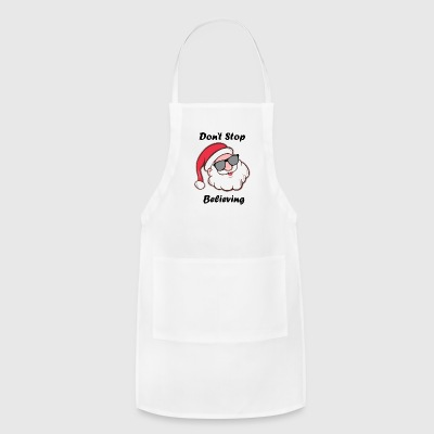 Don't Stop Believing - Adjustable Apron