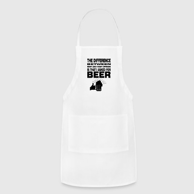 beer I asked for beer - Adjustable Apron