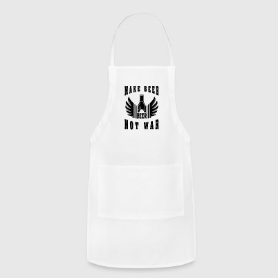 beer Make beer not war - Adjustable Apron