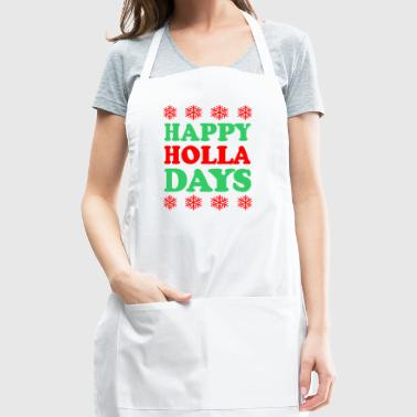 Happy Holla Days Christmas - Adjustable Apron