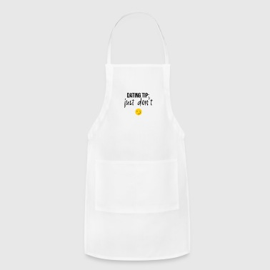 DATING TIPS - Adjustable Apron