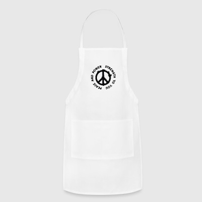 Peace and Power Strength to You - Adjustable Apron