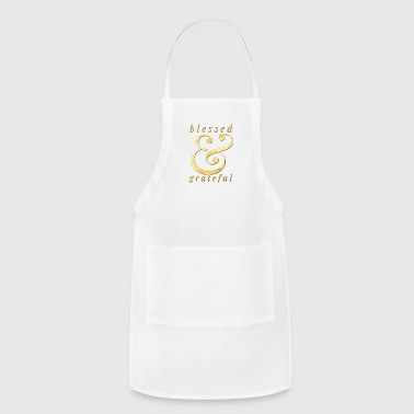 blessed and grateful - Adjustable Apron