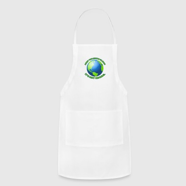 Keep the earth clean - Adjustable Apron