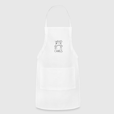 who cares - Adjustable Apron