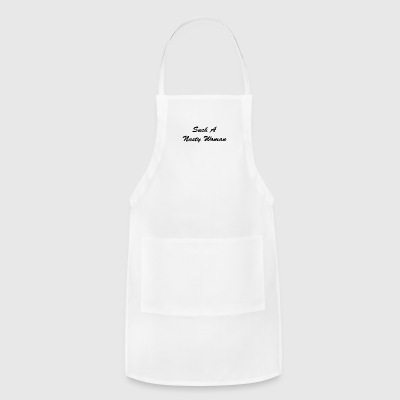 Trump Tees - Such a Nasty Woman - Adjustable Apron