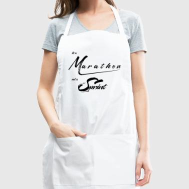 It's a Marathon not a Sprint! - Adjustable Apron