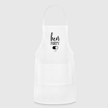 Hen party - - Adjustable Apron