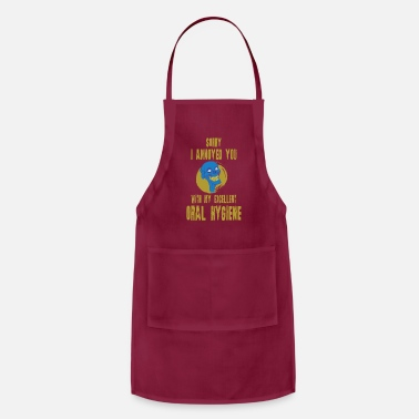Dentist Funny Excellent Oral Hygiene Dentists gift - Apron