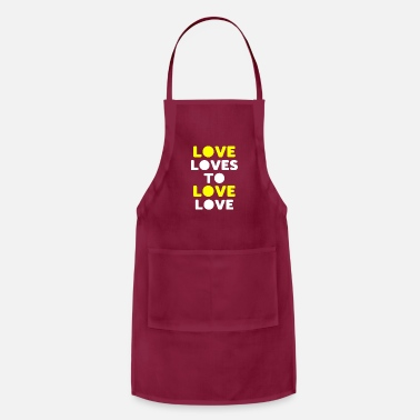 Lovely love loves to love love - Apron