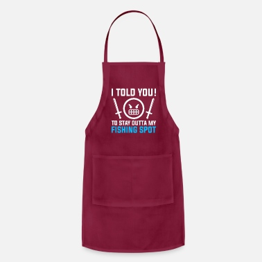 Fishing Pole Jokes Fishing Design Quote Stay Out My Fishing Spo - Apron