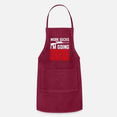 Duck Perfect Goose Design Quote Goose Hunting - Apron