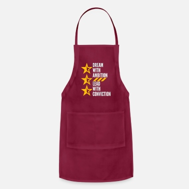 Always Dream With Ambition To Lead With Conviction - Apron