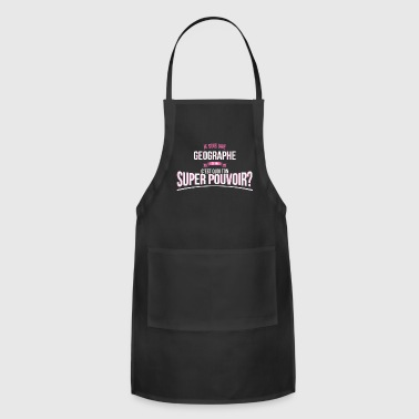 Geographer super power gift - Adjustable Apron