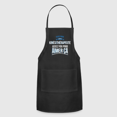 Physiotherapist gifted crazy gift man - Adjustable Apron