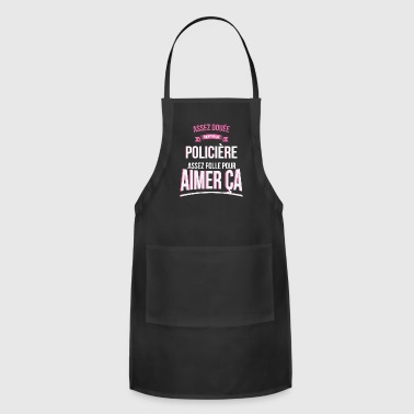 Policewoman Crazy policewoman crazy gift woman - Adjustable Apron