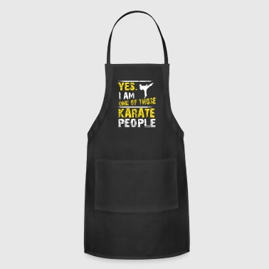 Yes. I Am One Of Those Karate People - Adjustable Apron