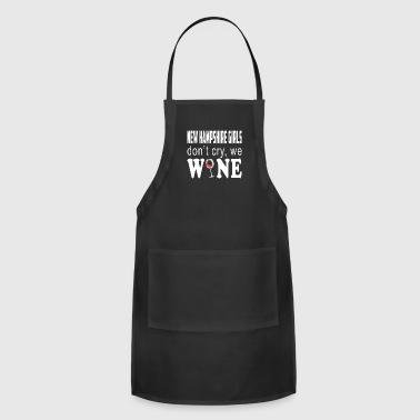 Cute Wine New Hampshire Girls Dont Cry We Wine - Adjustable Apron