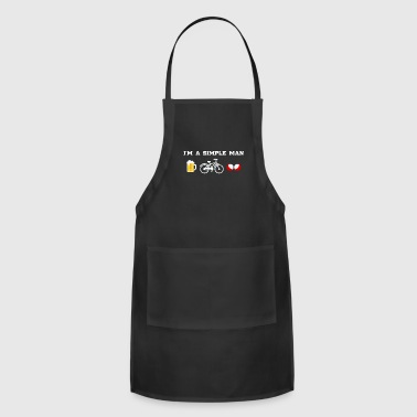Beer Bicycles Boobs - I'm a simple man - Adjustable Apron