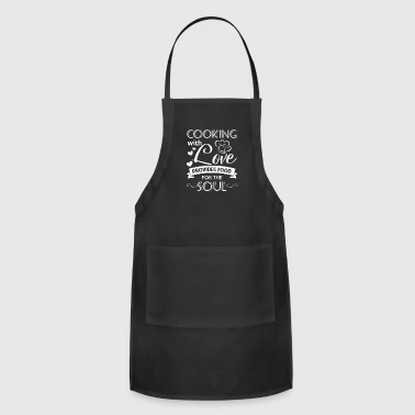 Kitchen Cooking with love provides food for the Soul - Adjustable Apron