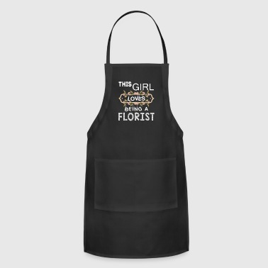 Florist This Girl Loves Being A Florist T Shirt - Adjustable Apron