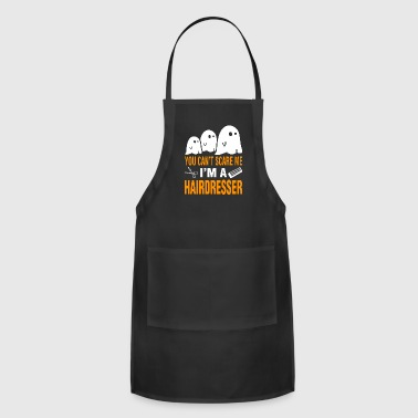 You Cant Scare Me Im Hairdresser Halloween - Adjustable Apron