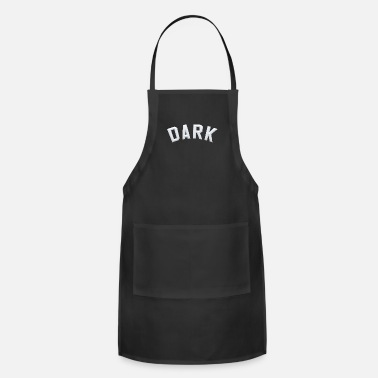 Dark Humor Dark - Adjustable Apron