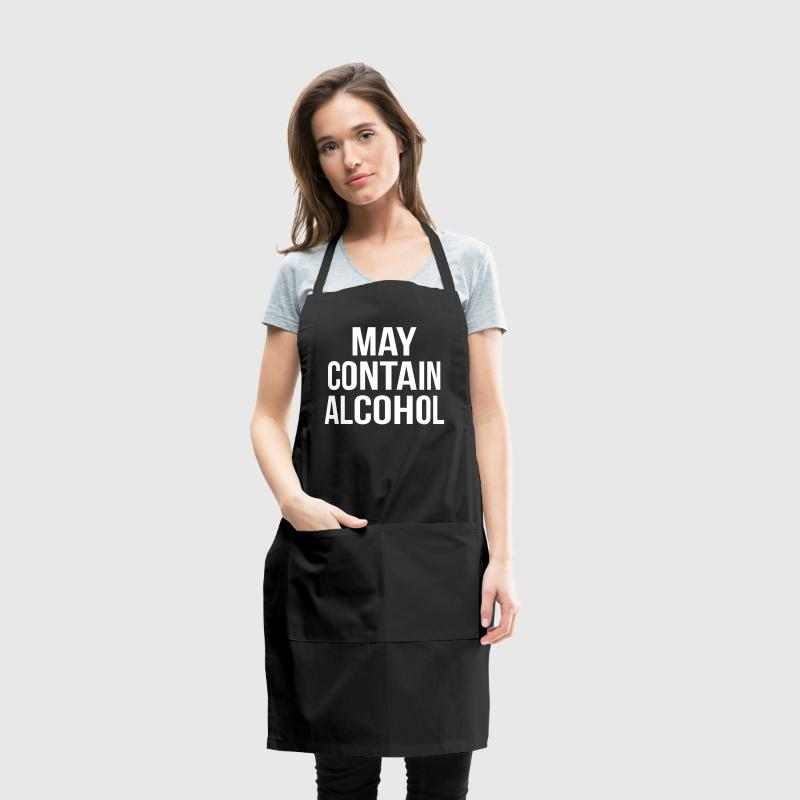 May Contain Alcohol Funny Quote - Adjustable Apron