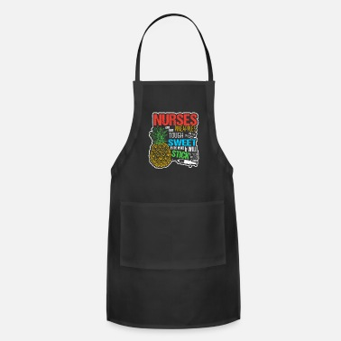 Nurse Nurses Are Like Pineapples - Adjustable Apron