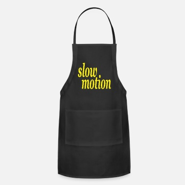Motion slow motion - Apron