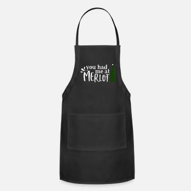 Wine You had me marlot - Apron