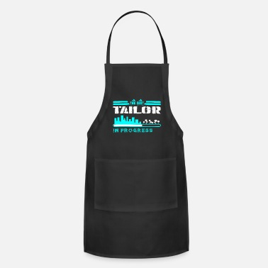 Tailor The Best Tailor In Progress - Adjustable Apron