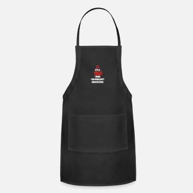 Yale Geschenk it s a thing birthday understand YALE - Adjustable Apron