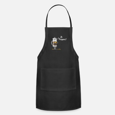 Pressure Ze Pressure French Press Coffee Plunger Graphic - Apron
