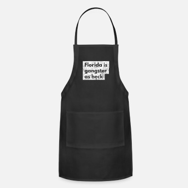 Christian Funny Florida Is Gangster As Heck LDS Mormon Joke - Apron