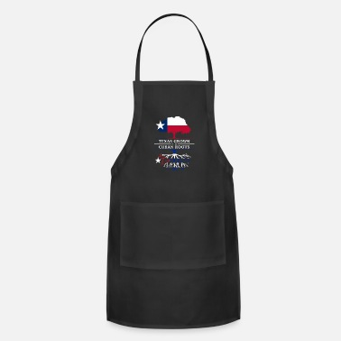 Cuban Texan Grown with Cuban Roots - Adjustable Apron