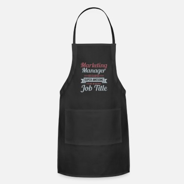 Marketing Manager Marketing Super Manager - Adjustable Apron