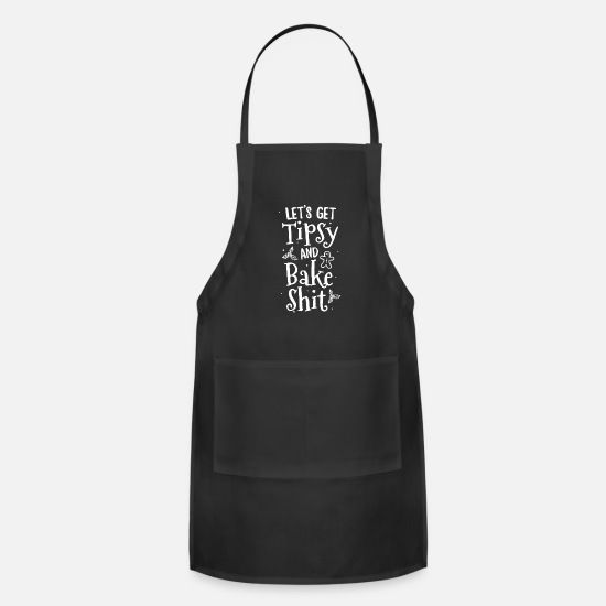Gingerbread Aprons - Lets Get Tipsy And Bake Shit TShirt Christmas - Apron black