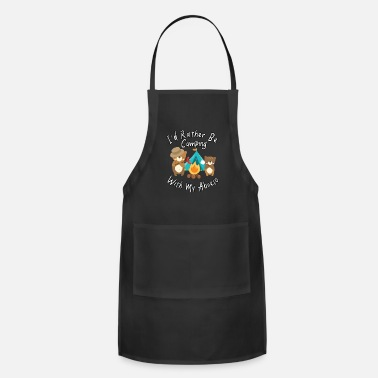 Camping I'd Rather Be Camping With My Abuelo Bears Family - Adjustable Apron