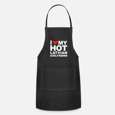 I Love my hot Latvian Girlfriend Valentine's Day - Apron